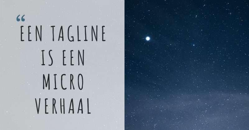 Een tagline is een micro-verhaal